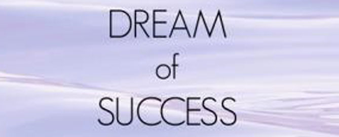 Dream of Success - Featured